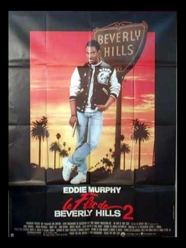 Affiche du film FLIC DE BEVERLY HILLS 2 (LE) - BERVELY HILLS COP 2