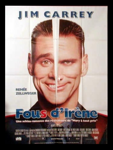 Affiche du film FOUS D'IRENE - ME MYSELF AND IRENE