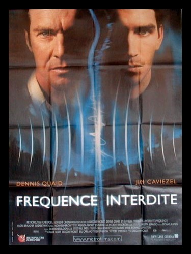 Affiche du film FREQUENCE INTERDITE - FREQUENCY