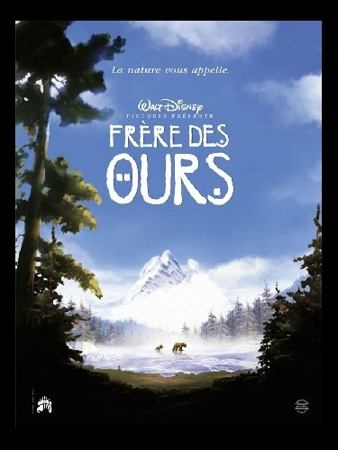 Affiche du film FRERE DES OURS - BROTHER BEAR