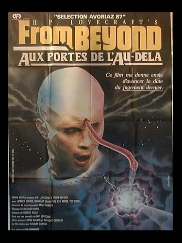 Affiche du film FROM BEYOND - AUX PORTES DE L'AU-DELÀ