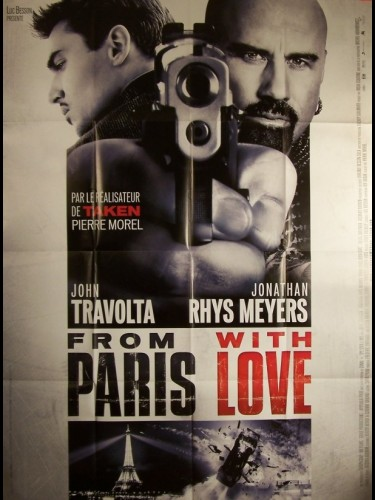 Affiche du film FROM PARIS WITH LOVE - BONS BAISERS DE PARIS