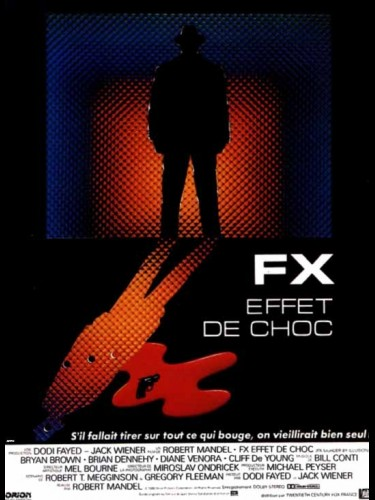 Affiche du film FX EFFET DE CHOC