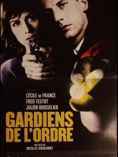 Affiche du film GARDIENS DE L'ORDRE