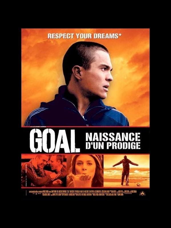 Affiche du film GOAL : NAISSANCE D'UN PRODIGE - GOAL !