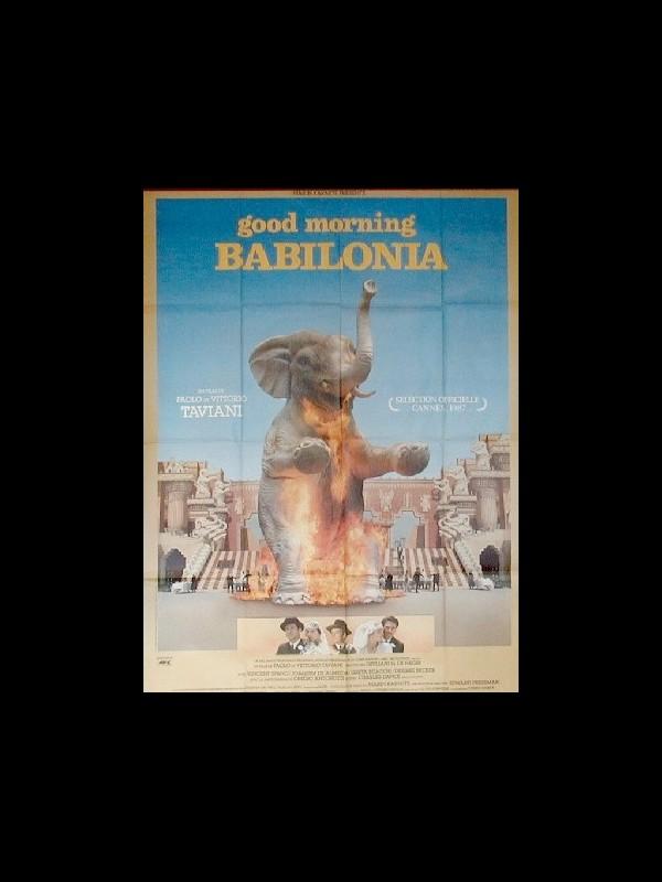 Affiche du film GOOD MORNING BABYLONIA - GOOD MORNING, BABYLON