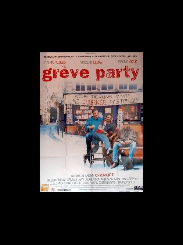 Affiche du film GREVE PARTY