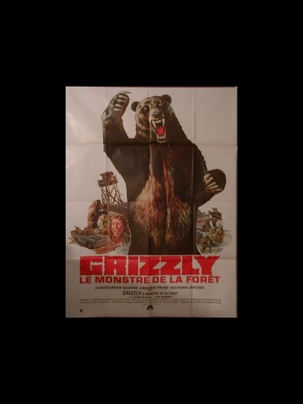 Affiche du film GRIZZLY LE MONSTRE DE LA FORET
