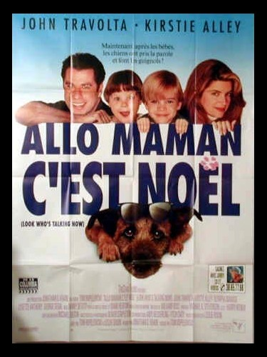 Affiche du film ALLO MAMAN C'EST NOEL - LOOK WHO'S TALKING NOW