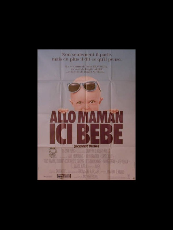 Affiche du film ALLO,MAMAN ICI BEBE - LOOK WHO'S TALKING