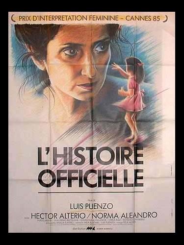 Affiche du film HISTOIRE OFFICIELLE (L') - LA HISTORIA OFICIAL