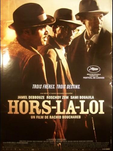 Affiche du film HORS LA LOI