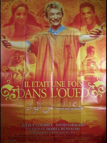 Affiche du film IL ÉTAIT UNE FOIS DANS L'OUED