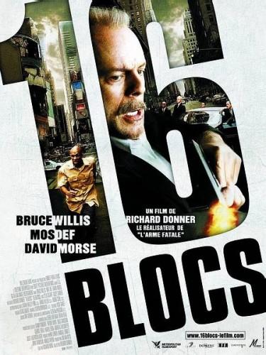 Affiche du film 16 BLOCS - 16 BLOCKS