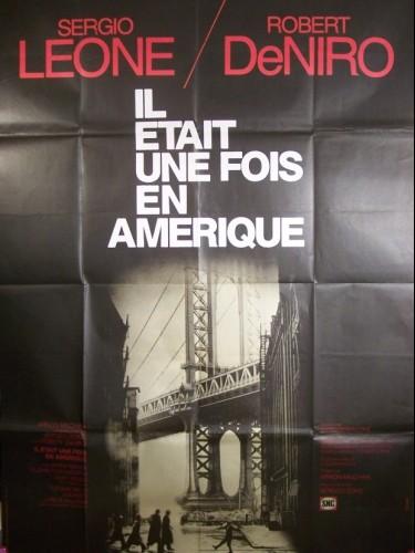 Affiche du film IL ÉTAIT UNE FOIS EN AMERIQUE - ONCE UPON A TIME IN AMERICA