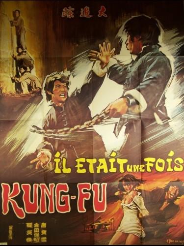 Affiche du film IL ÉTAIT UNE FOIS KUNG FU - FISTS FOR REVENGE