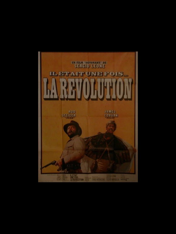 Affiche du film IL ETAIT UNE FOIS LA REVOLUTION - GIÙ LA TESTA