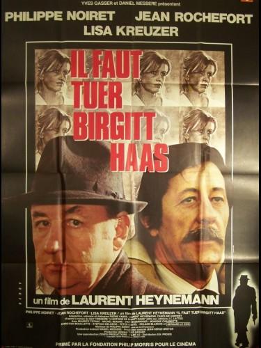 Affiche du film IL FAUT TUER BIRGITT HASS