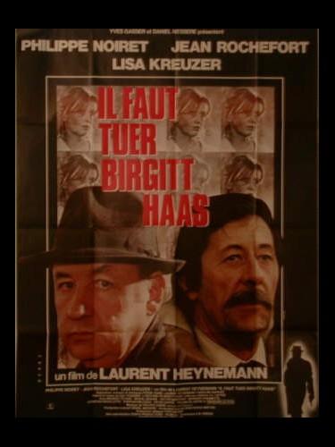 Affiche du film IL FAUT TUER BRIGITTE HAAS