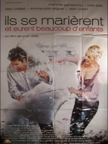Affiche du film ILS SE MARIERENT ET EURENT BEAUCOUP D'ENFANTS