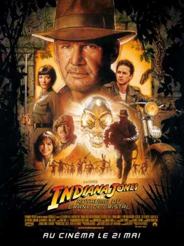 Affiche du film INDIANA JONES ET LE CRÂNE DE CRISTAL 4 - INDIANA JONES AND THE KINGDOM OF THE CRYSTAL SKULL