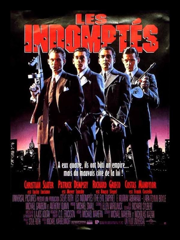 Affiche du film INDOMPTES (LES) - MOBSTERS