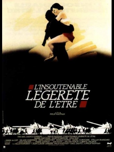 Affiche du film INSOUTENABLE LEGERETE DE L'ETRE (L') - THE UNBEARABLE LIGHTNESS OF BEING