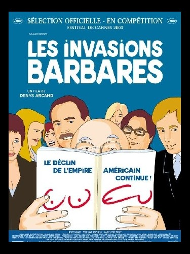 Affiche du film INVASIONS BARBARES (LES)