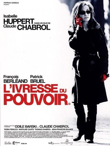 Affiche du film IVRESSE DU POUVOIR (L')