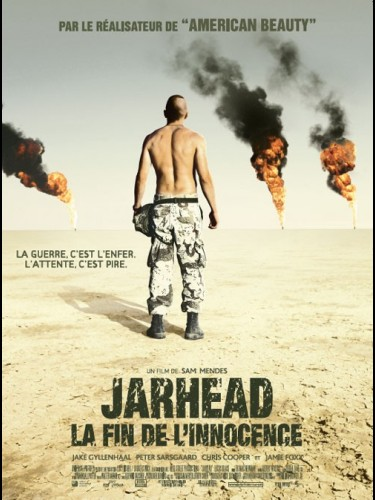 Affiche du film JARHEAD LA FIN DE L'INNOCENCE - JARHEAD