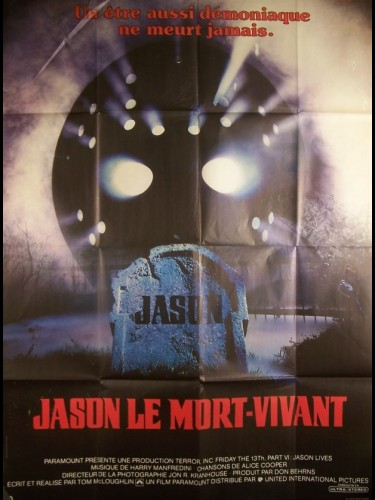 Affiche du film JASON LE MORT VIVANT - JASON LIVES: FRIDAY THE 13TH PART VI