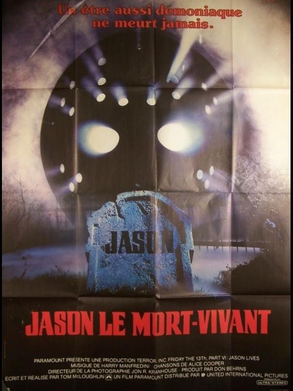 Affiche du film JASON LE MORT VIVANT - JASON LIVES: FRIDAY THE 13TH PART VI