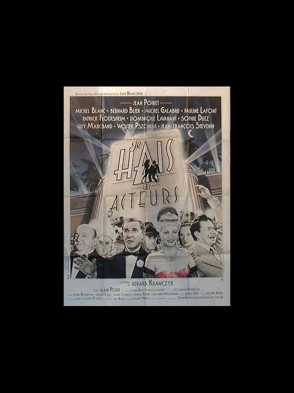 Affiche du film JE HAIS LES ACTEURS