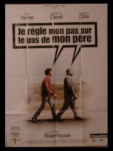 Affiche du film JE REGLE MON PAS SUR LE PAS DE MON PERE