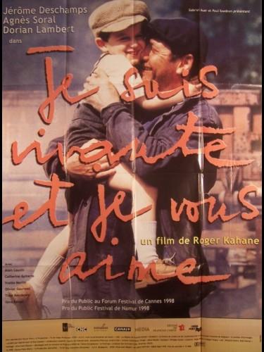 Affiche du film JE SUIS VIVANTE ET JE VOUS AIME