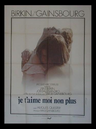 Affiche du film JE T'AIME MOI NON PLUS
