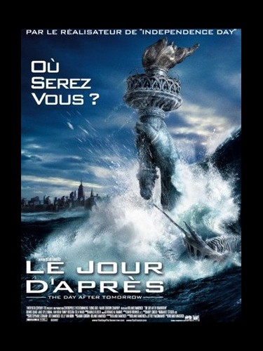 Affiche du film JOUR D'APRES (LE) - THE DAY AFTER TOMORROW