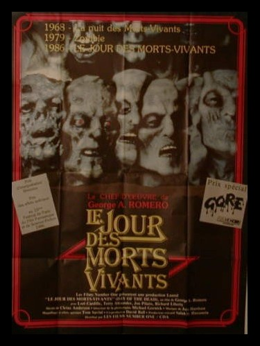 Affiche du film JOUR DES MORTS VIVANTS (LE) - DAY OF THE DEAD