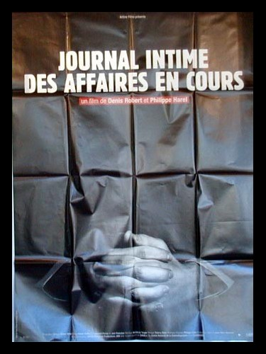 Affiche du film JOURNAL INTIME DES AFFAIRES EN COURS