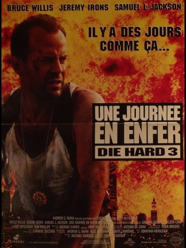 Affiche du film JOURNEE EN ENFER (UNE) - DIE HARD: WITH A VENGEANCE