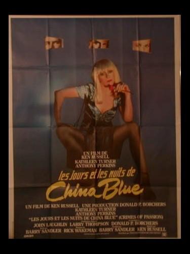 Affiche du film JOURS ET LES NUITS DE CHINA BLUE (LES)