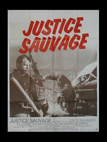 Affiche du film JUSTICE SAUVAGE