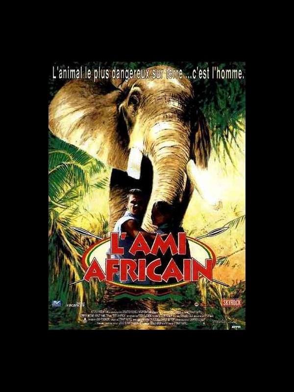 Affiche du film AMI AFRICAIN (L') - LOST IN AFRICA