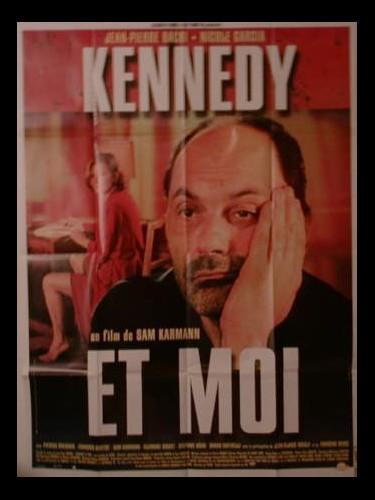 Affiche du film KENNEDY ET MOI