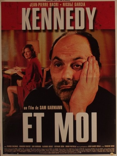 Affiche du film KENNEDY ET MOI - KENNEDY AND I