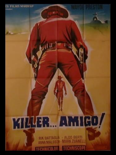 Affiche du film KILLER...AMIGO ! - EHI AMIGO... SEI MORTO!