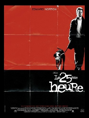 Affiche du film LA 25EME HEURE - THE 25TH HOUR