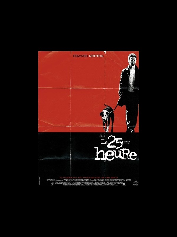 Affiche du film LA 25EME HEURE - THE 25TH HOUR