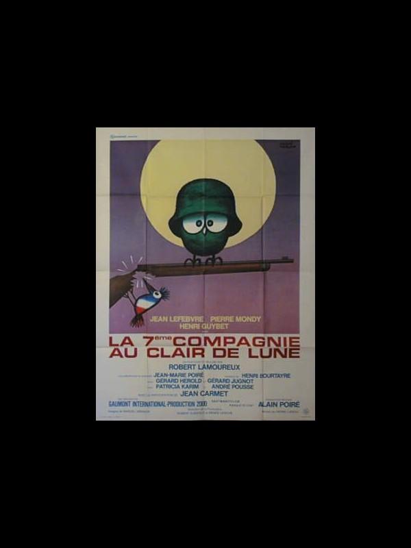 Affiche du film LA 7EME COMPAGNIE AU CLAIRE DE LUNE