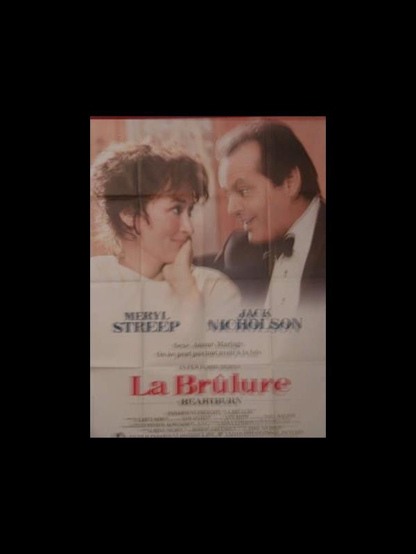 Affiche du film LA BRULURE - HEARTBURN